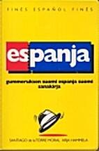 Suomi-espanja-suomi : sanakirja by Santiago…