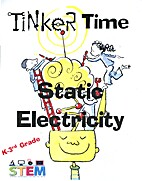 Tinker Time: Static Electricity - 3 by…