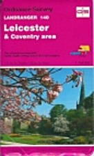 Landranger Map 140: Leicester and Coventry…