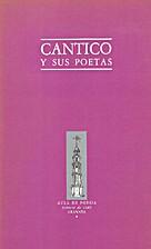 Cántico y sus poetas by Varios