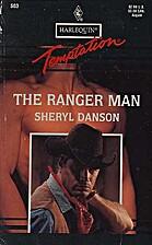 Ranger Man by Sheryl Danson