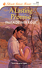 A Lasting Promise by Paula Detmer Riggs