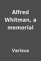Alfred Whitman, a memorial by Various