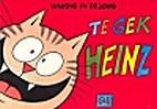 Heinz, 04: Te gek Heinz by René Windig