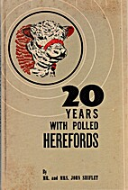 Twenty Years of Polled Herefords by John…