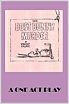 The Dust Bunny Murder by Vincent Collazo