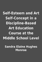 Self-Esteem and Art Self-Concept in a…