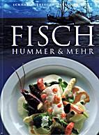 Fisch, Hummer und mehr. Ceres Exclusiv by E…