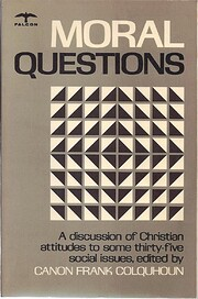 Moral Questions: A discussion of Christian…