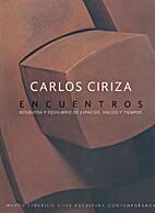 Carlos Ciriza. Encuentros by Vuillermoz…