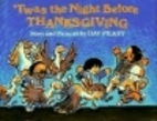 'Twas the Night Before Thanksgiving by Dav…