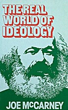 The real world of ideology (Harvester…