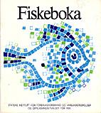 Fiskeboka by Statens institutt for…