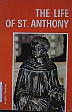 THE LIFE OF ST. ANTHONY. by Vergilio…