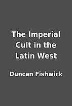 The Imperial Cult in the Latin West by…