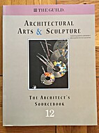 Architects Sourcebook 12 the Guild by The…