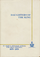 Daughters of the King: the story of St…