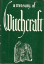 A Treasury of Witchcraft by Harry E. Wedeck
