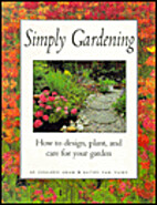 Simply Gardening: How to Design Plant and…