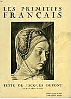 Les Primitifs Français (1350-1500) by…