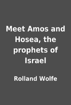 Meet Amos and Hosea, the prophets of Israel…