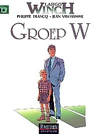 Largo Winch, tome 2 : Le groupe W by…