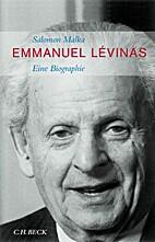Emmanuel Lévinas. Eine Biographie by…