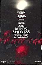 Moon Madness and Other Effects of the Full…