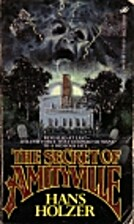 The Secret of Amityville by Hans Holzer