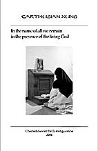 Carthusian Nuns by a Carthusian