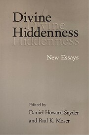 Divine Hiddenness: New Essays by Daniel…