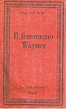 Il fenomeno Wagner by Dario Della Porta
