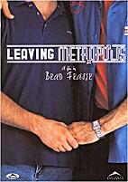 Leaving Metropolis dvd by Brad Frasier