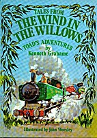 Tales From The Wind In The Willows -…