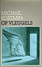 Wings by Mikhail Alekseevich Kuzmin