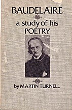 Baudelaire: A Study of His Poetry by Martin…