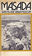 Masada : Statens historiska museum, 8…