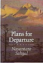Plans for Departure by Nayantara Sahgal