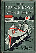 The Motor Boys in Strange Waters or, Lost in…