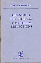 Changing the Problem: Post-forum Reflections…