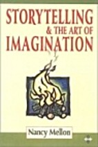 Storytelling & the Art of Imagination by…