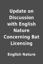 Update on Discussion with English Nature…