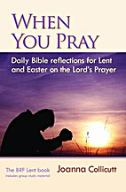 When You Pray: Daily Bible Reflections for…