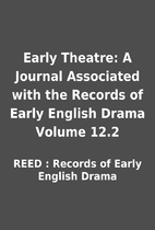 Early Theatre: A Journal Associated with the…
