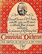 Convivial Dickens by Edward W. Hewett
