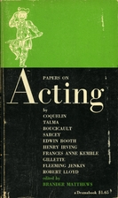Papers on acting by Brander Matthews