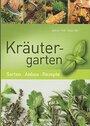 Kräutergarten - Sorten - Anbau - Rezepte - Dittus-Bär Böhne Volk