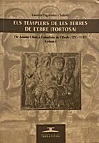 Els templers de les terres de l'Ebre…