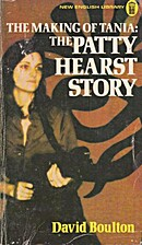 The Making of Tania: the Patty Hearst Story…
