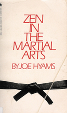 Zen in the Martial Arts by Joe Hyams